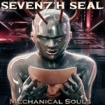 Seventh Seal - Mechanical Souls (2014)