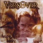 Versover - House of Bones (2003) Participação: nas músicas 3,5,6 e 9 - Backing vocals