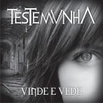 Testemunha - Vinde e Vede (2012) - Produtor vocal e participação na música: Sem nome e backing vocal em todas as faixas